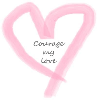 courage my love script