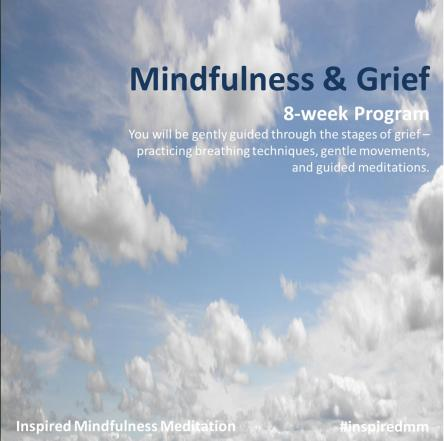 Mindfulness and Grief - 8 week program